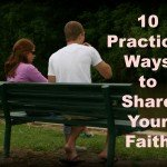 10 practical ways of sharing your faith