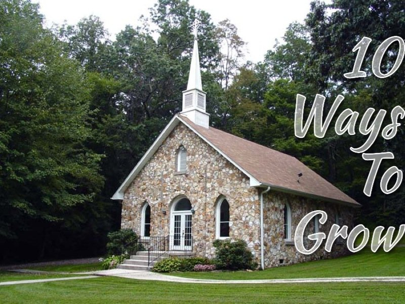 10 Ways to Grow Your Church