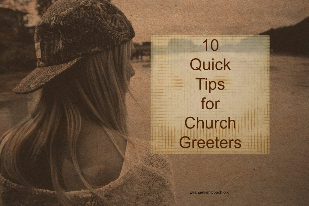 10 Quick Tips for Church Greeters that you can send to your greeter team this weekend