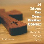 3 Steps to Make Church Visitor Welcome Packets