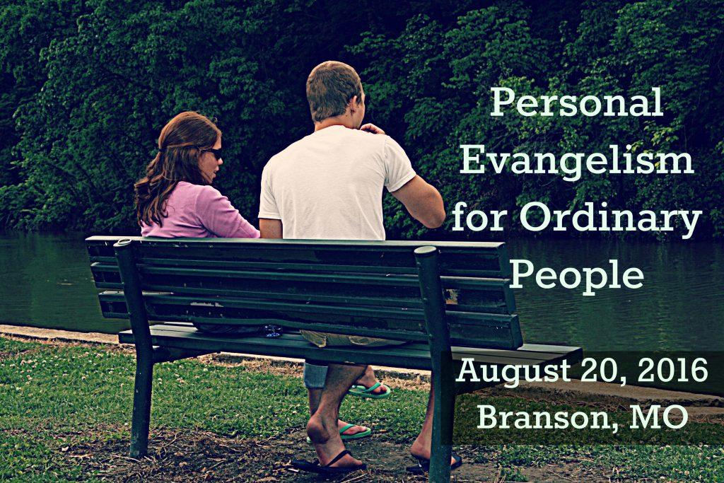 2016 08 20 Personal Evangelism First Presbyterian Church Branson MO