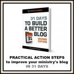 31 days to Improve Your Pastor Blog or Church Website