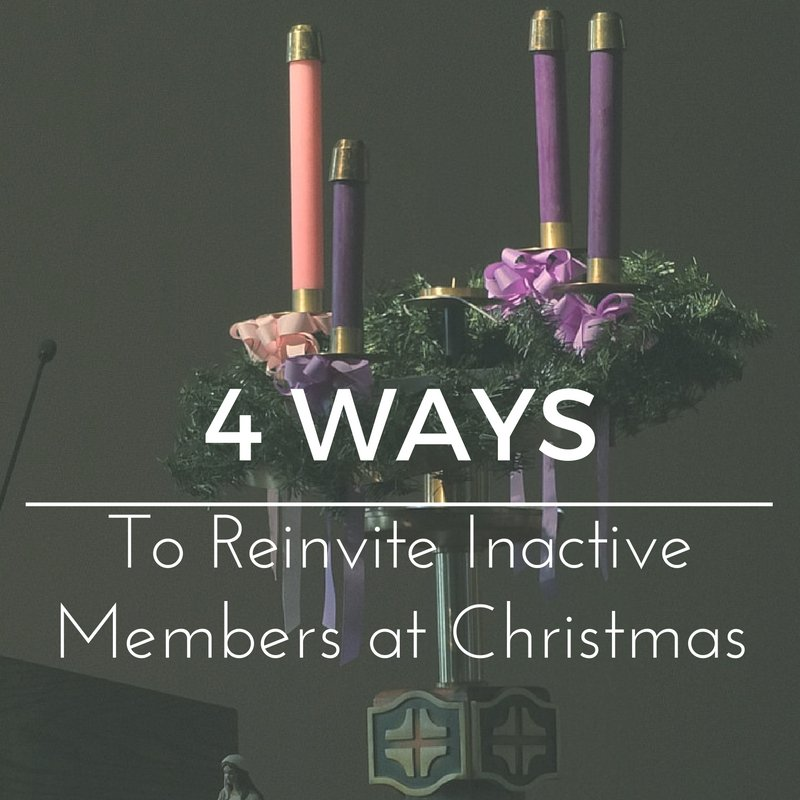 Use Christmas Services To Re Invite Inactive Members