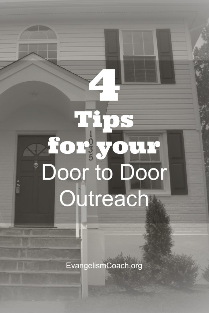 4 Tips for your next Door to Door Evangelism Campaign