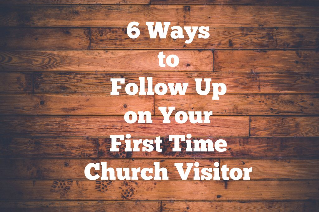 6 ways to follow up on first time church visitors thecheapjerseys Images