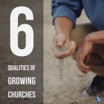 6 Conditions of a Growing Church