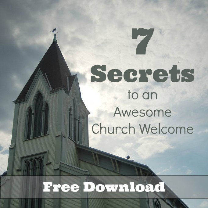 7 Secrets to an Awesome Church Welcome. Download this free report.