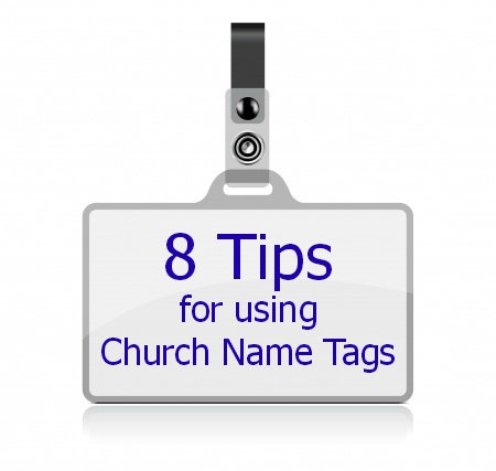 8 Tips for Using Church Name Tags