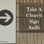 Weekend Task: Follow Your Own Church Signs