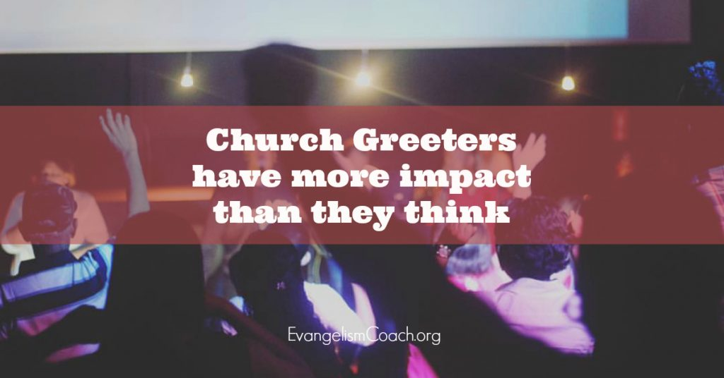 Church Greeters Have More Impact than they think