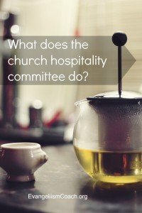 What does the church hospitality committee do?  Check this list