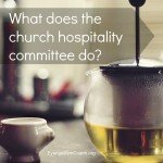 What does a church hospitality committee do?