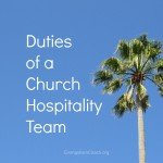 Duties of Church Hospitality Committee or Team