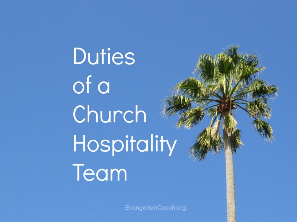 duties of church hospitality committee or team rh evangelismcoach org Palm Sunday Service Program Palm Sunday Sermons