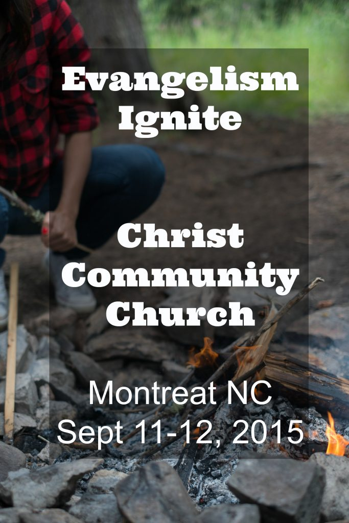 Evangelism Ignite Christ Community Church