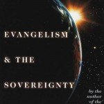 Quotes from Evangelism and the Sovereignty of God