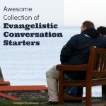 The Power of Questions in Conversational Evangelism