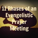 11 Steps on How to Lead a Prayer Meeting Focused on Evangelism