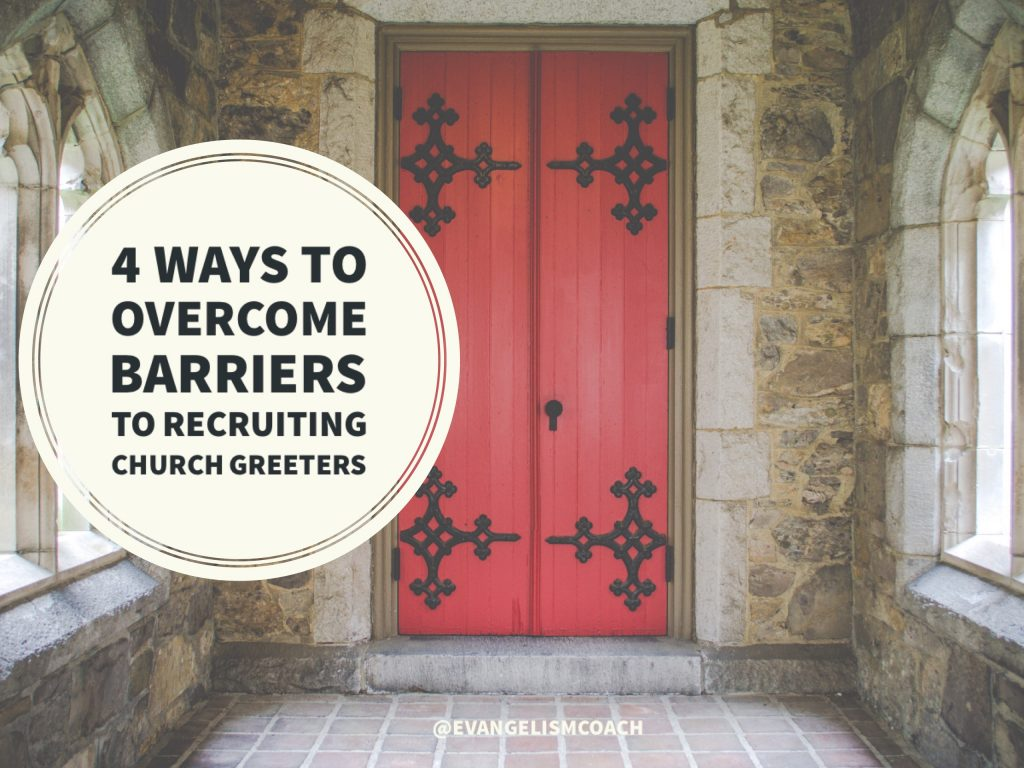 Four Ways to Overcome Barriers to Church Greeter Recruitment