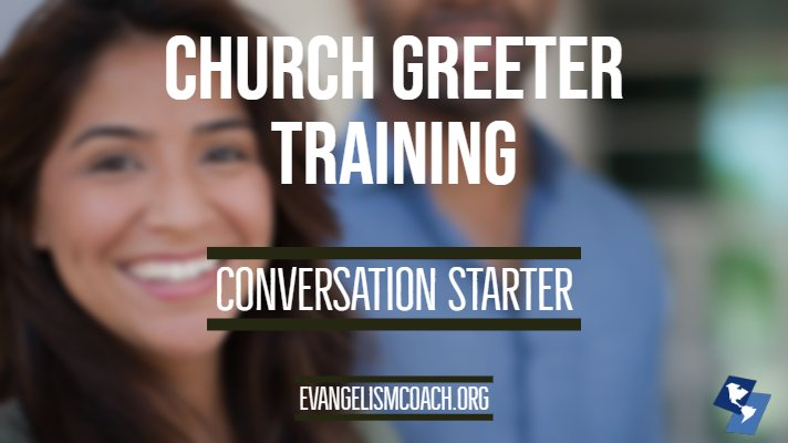 Conversation Starter Video for Church Greeter Training