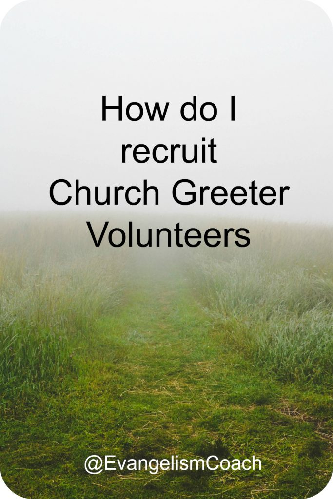 How do I recruit Church Greeters