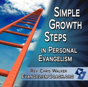 Simple Growth Steps in Personal Evangelism