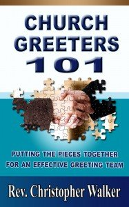 Church Greeters 101 available for Kindle and Paperback