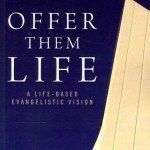 Book Review: Offer Them Life