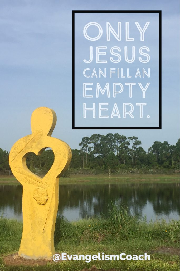 Only Jesus can fill an Empty Heart