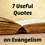 More Evangelism Quotations and Quotes