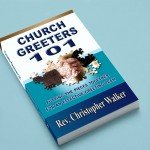 Church Greeters 101 Available Now in Kindle and Paperback