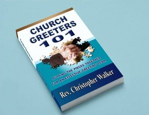 Chris Walker's Church Greeters 101 now available in print