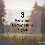 A Comparison of 3 Evangelism Methods