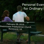 Conference: Personal Evangelism for Ordinary People February 28, 2015