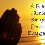 Prayer Strategy for Evangelism