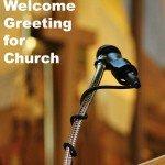 How to Say the Welcome Greeting at a church