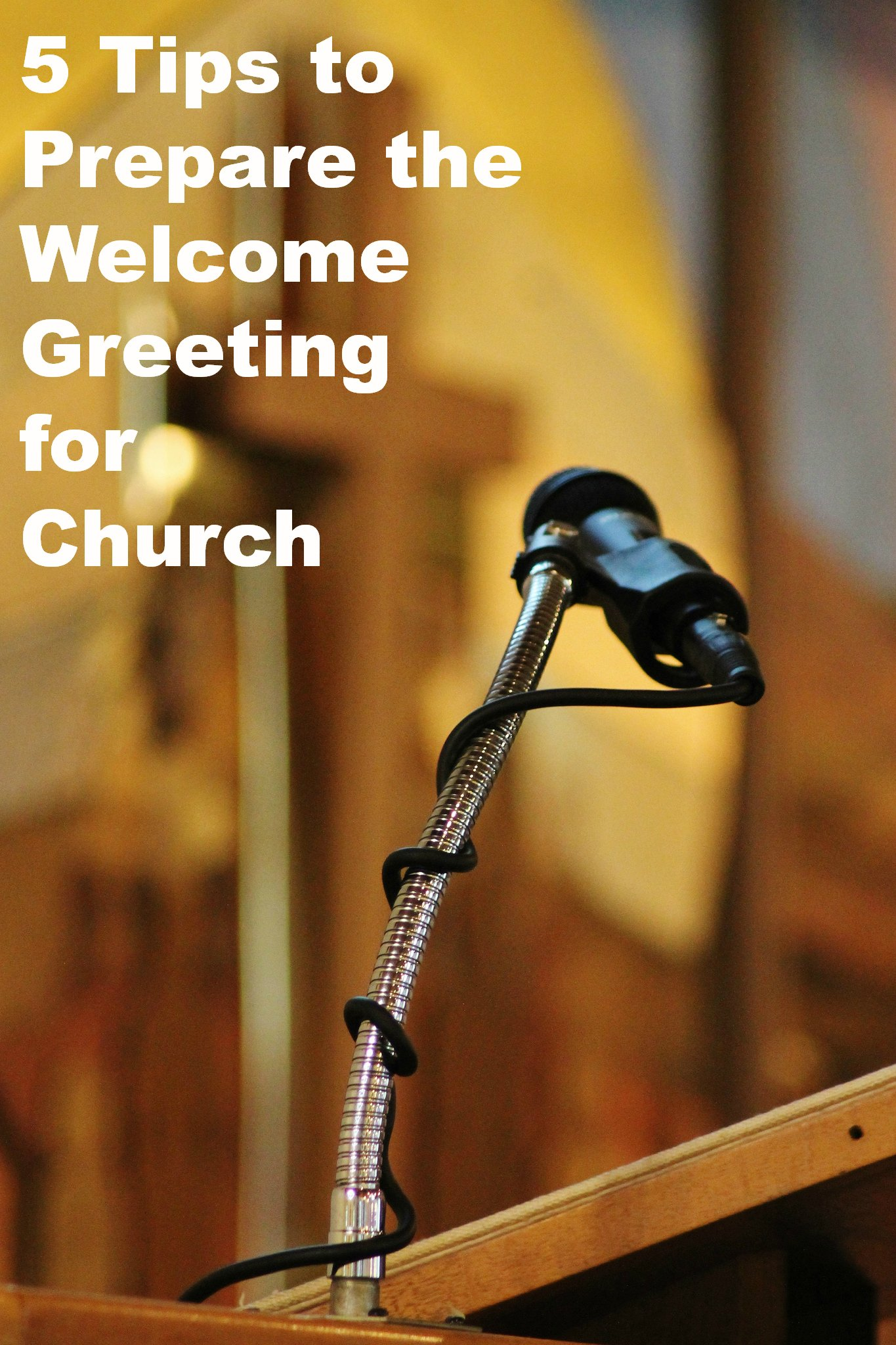 5 tips to prepare the welcome speech at church kristyandbryce Image collections
