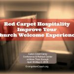 Conference: Red Carpet Hospitality Seminar at More Than Enough – Fremont NE April 2018