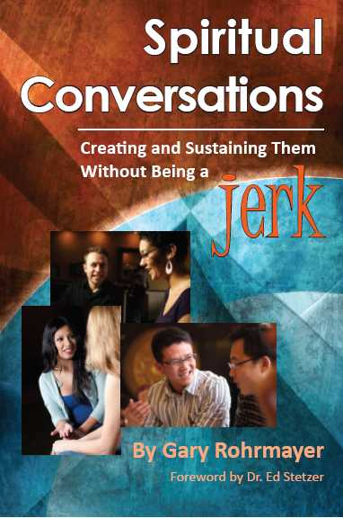 Spiritual Conversations without being a Jerk by Gary Rohrameyer presents a useful conversational tool for use in personal evangelism.