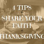 4 Tips to Share Your Faith During Thanksgiving