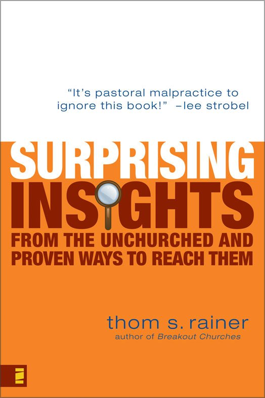 Surprising Insights from the Unchurch by Thom Rainer