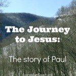 The Apostle Paul's Journey to Faith in Christ