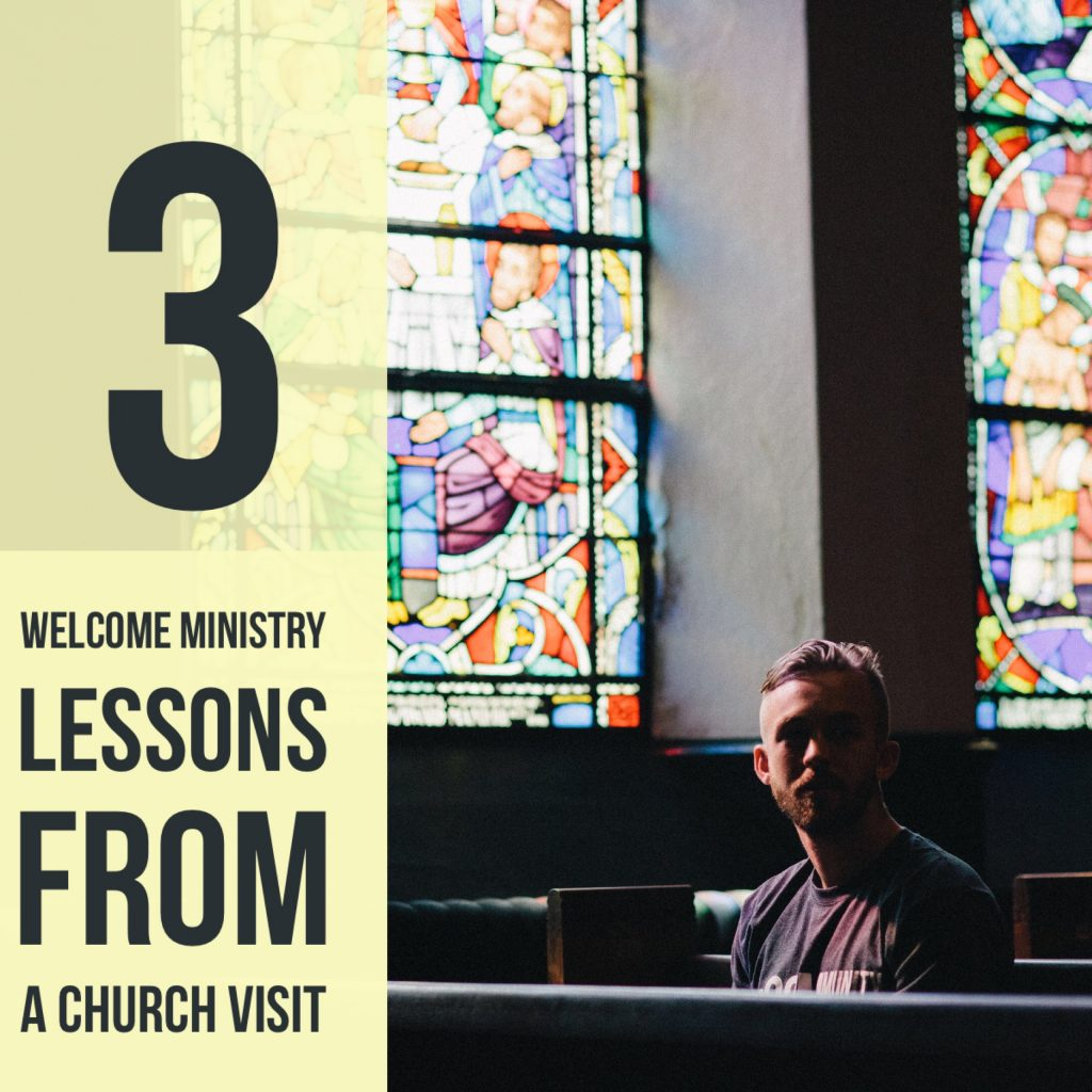 Lessons for Hospitality Committees and welcome ministry after making a church visit