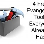 4 Free Evangelism Tools Everyone Must Have