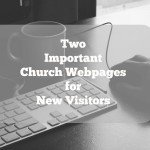 2 Church Website Pages to Help First Time Visitors