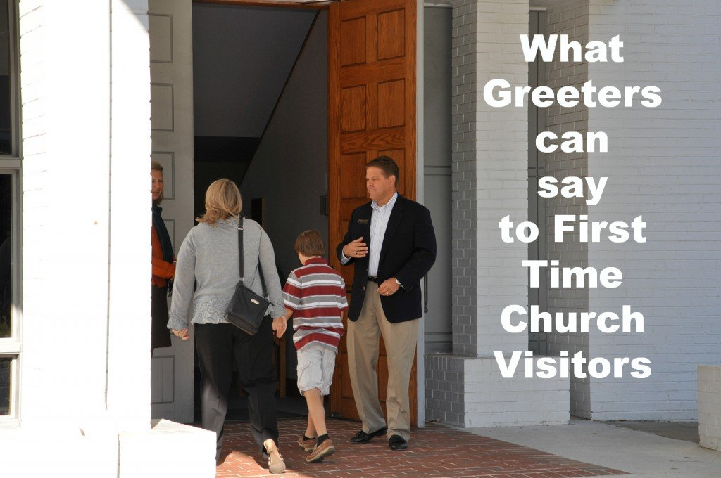 What Church Greeters can Say to First Time Church Visitors - small talk suggestions to avoid & What to Say to Greet Church Visitors