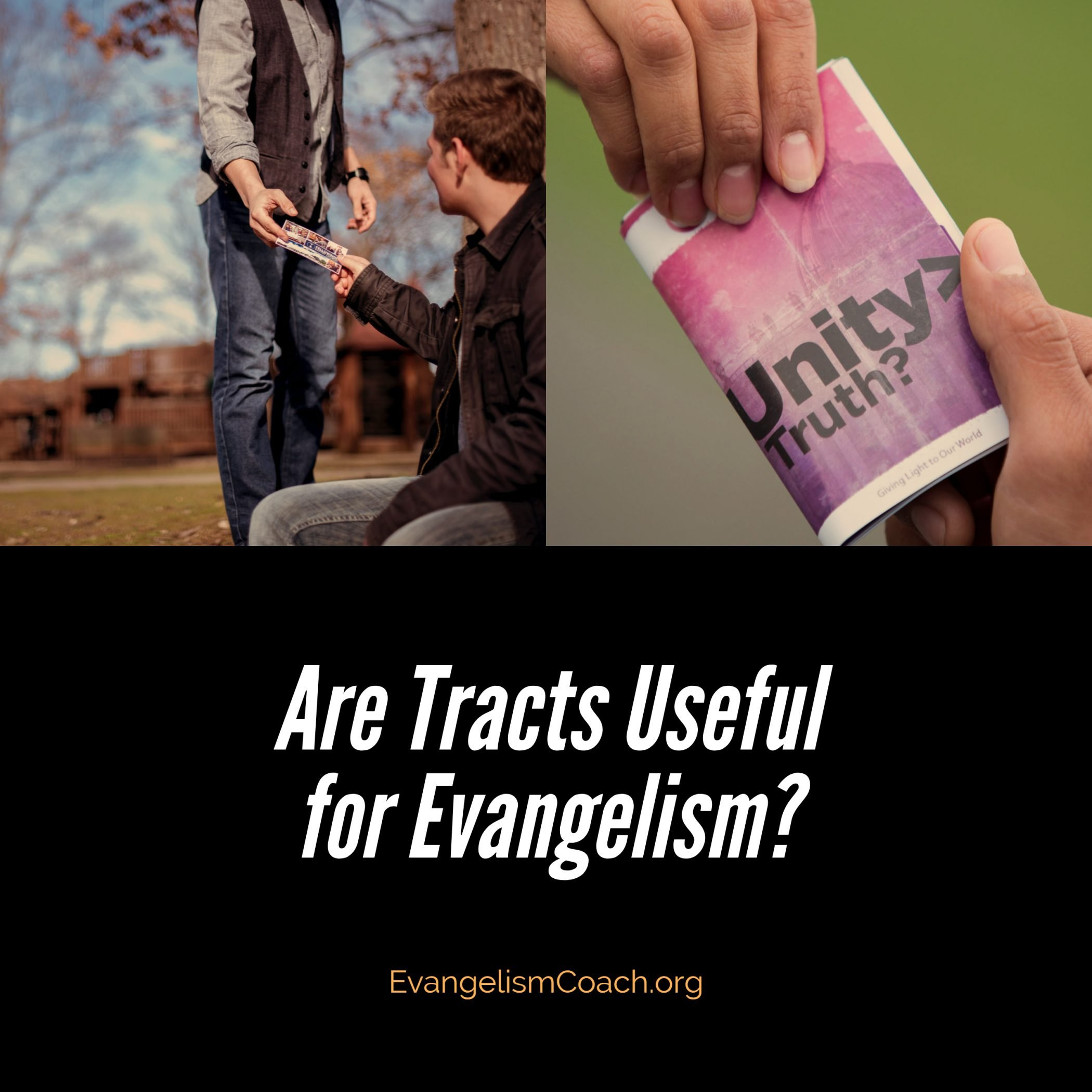Using Tracts for Evangelism