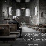 8 Reasons Church Visitors Don't Come Back (and what you can fix)