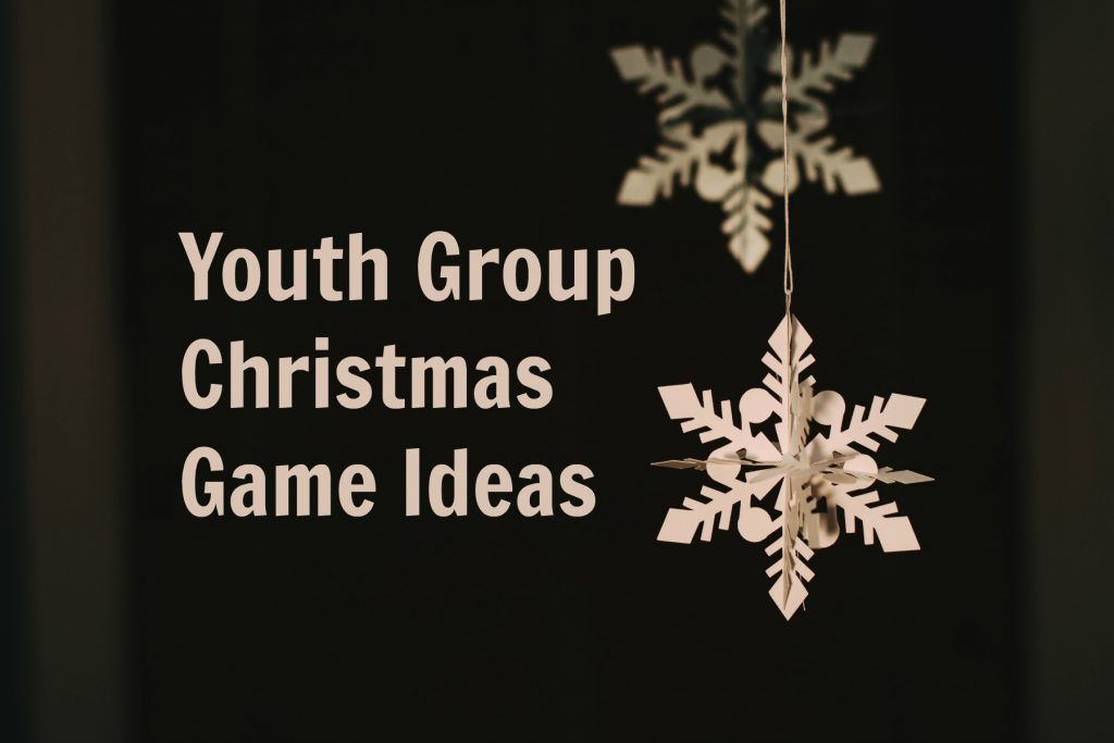 Youth Group Christmas Party Game Ideas
