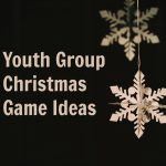 Christmas Party Games for Youth Groups
